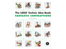 The LEGO Technic Idea Book Fantactic Contraptions