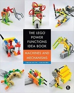 The LEGO Power Functions Idea Book. Machines and mechanisms volume 1